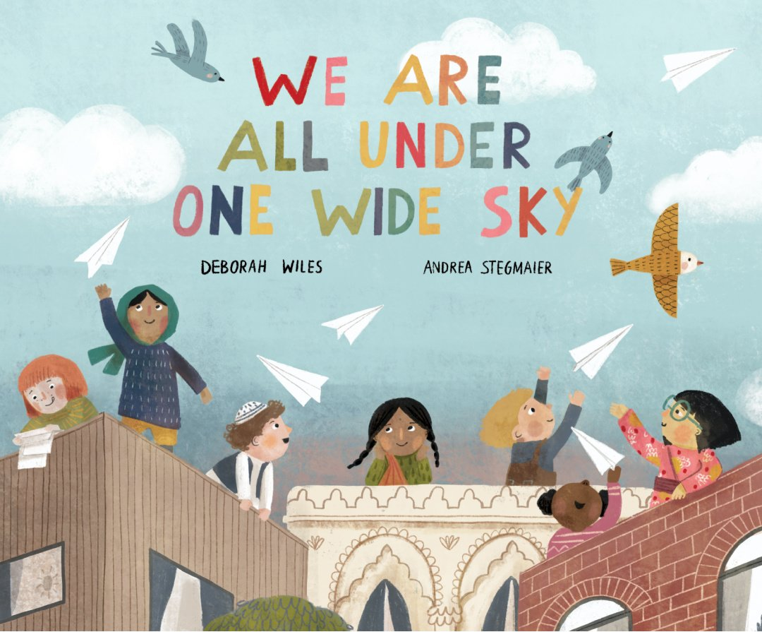We Are All Under One Wide Sky